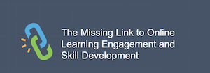 The Missing Link to Learning Engagement